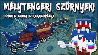 Download Minecraft - Mélytengeri Szörnyek! 🦈 - Update Aquatic Kalandpálya! Video