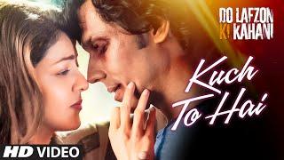Download Kuch To Hai Video | DO LAFZON KI KAHANI | Randeep Hooda, Kajal Aggarwal | Armaan Malik, Amaal Mallik Video