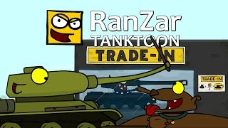 Download Tanktoon: Trade-in. RanZar Video