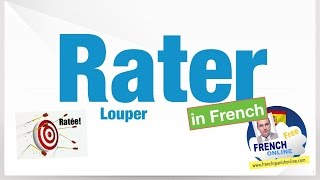 Download Verbe RATER in French Video