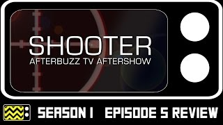 Download Shooter Season 1 Episode 5 Review & After Show | Afterbuzz TV Video