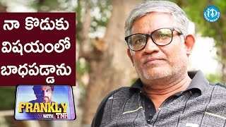Download I Was Disappointed About My Son - Tanikella Bharani || Frankly With TNR || Talking Movies Video
