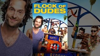 Download Flock of Dudes Video