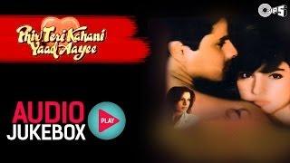 Download Phir Teri Kahani Yaad Aayee Jukebox - Full Songs | Rahul, Pooja, Anu Malik Video