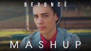 Download BEYONCE MASHUP!! - Leroy Sanchez & KHS Video