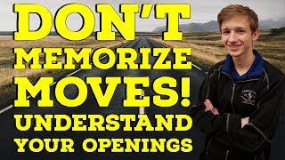 Download Don't Memorize Moves! Understand your Openings | Road to 2000 Video