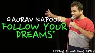 Download Follow Your Dreams* | Stand Up Comedy by Gaurav Kapoor Video