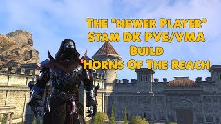 Download ESO - The ″Newer Player″ Stam Dragonknight VMA/PVE Build - (Horns Of The Reach Video
