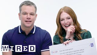 Download Matt Damon & Julianne Moore Answer the Web's Most Searched Questions | WIRED Video