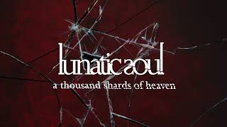 Download Lunatic Soul - A Thousand Shards of Heaven (from Fractured) Video