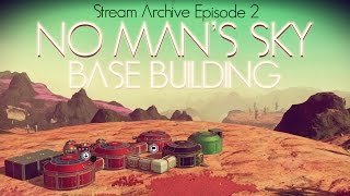 Download No Man's Sky - Foundation Update 1.1 - BASE BUILDING AT LAST! Part 2 Video