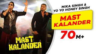 Download Mast Kalander | Mika Singh | Yo-Yo Honey Singh | New Song Video