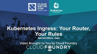 Download Kubernetes Ingress: Your Router, Your Rules by Gerred Dillon, Deis Video