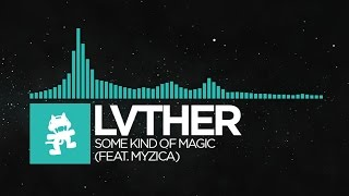 Download [Indie Dance] - LVTHER - Some Kind Of Magic (feat. MYZICA) [Monstercat Release] Video