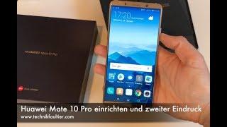 Download Huawei Mate 10 Pro einrichten und zweiter Eindruck Video