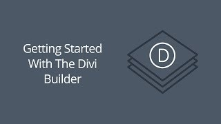 Download Getting Started with the Divi Builder Video