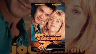 Download Joe Versus The Volcano Video