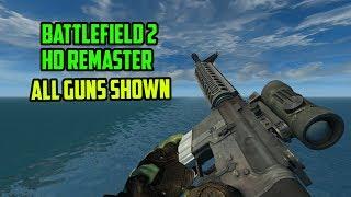 Download Battlefield 2 HD Remaster - All Guns Shown Video