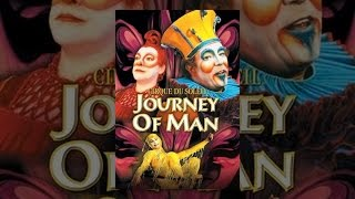 Download Cirque Du Soleil - Journey Of Man Video