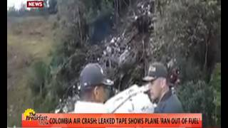 Download Colombia AIR Crash: Leaked Tape shows 'Plane Ran Out of Fuel' 01/12/2016 Video