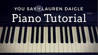Download You Say - Lauren Daigle (Piano Tutorial)|| Kimberly Rose Video