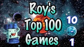 Download Roy Cannaday's Top 100 Games of All Time: #10 - #1 Video