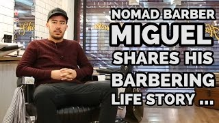 Download Nomad Barber Miguel Shares His Barbering Life Story ... Video