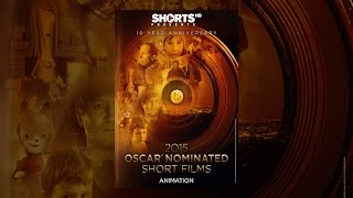 Download 2015 Oscar Nominated Short Films Animation Video