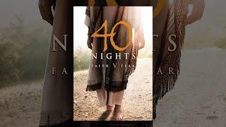Download 40 Nights Video