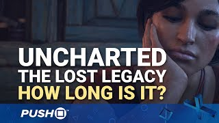 Download Uncharted: The Lost Legacy PS4: How Long Will It Take to Beat? | PlayStation 4 Video