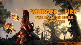 Download ESO - Murder Of Fire - Stamina Dragonknight PVE Build - (Wrathstone) Video