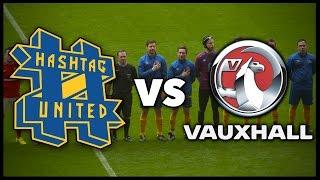 Download HASHTAG UNITED VS VAUXHALL @ WEMBLEY STADIUM!!! Video