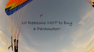 Download 10 reasons why you should NOT buy a Paramotor! Video