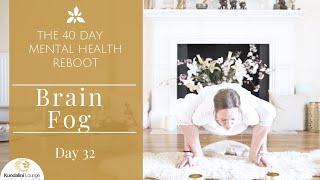 Download Remove Brain Fog - Yoga for Mental Health - Day 32 with Mariya Gancheva Video