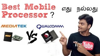Download Mediatek vs Qualcomm Snapdragon Smartphone Processors - Which is better ? | Tamil Tech Video