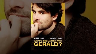 Download What's The Matter With Gerald? Video