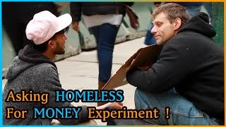 Download Asking HOMELESS For Money VS Asking STRANGERS for Money Experiment (Social Experiment) Video