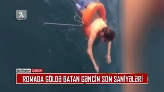Download ROMADA GÖLDƏ BATAN GƏNCİN SON SANİYƏLƏRİ Video