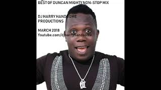 Download BEST OF DUNCAN MIGHTY NON STOP MIX Video