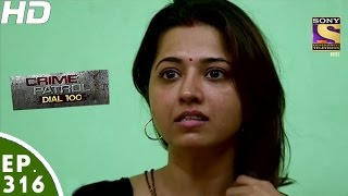 Download Crime Patrol Dial 100 - क्राइम पेट्रोल - Episode 316 - 1st December, 2016 Video