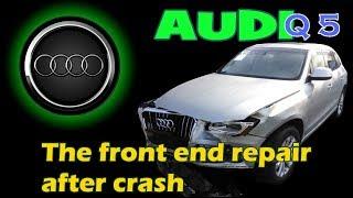 Download Audi Q5. The front end repair. Ремонт переда. Video