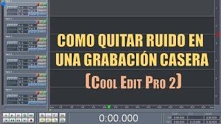 Download TUTORIAL: Como Quitar Ruido En Una Grabación Casera (Cool Edit Pro 2) Video