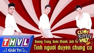 Download THVL | Cười xuyên Việt 2016 - Tập 8: Tình người duyên chung cư - Quang Trung, Quốc Khánh, Anh Tú Video