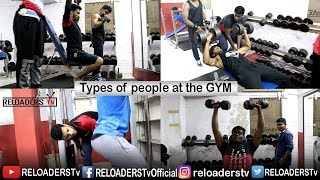 Download Types Of People At The Gym | RELOADERSTv Video