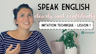 Download Lesson 1 - Speak English Clearly! The Imitation Technique Video