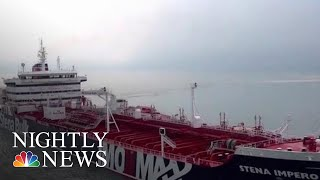 Download British-Operated Oil Tanker Seized By Iranian Forces | NBC Nightly News Video