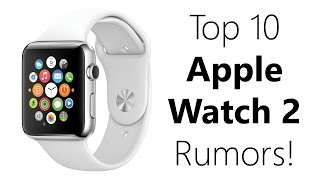 Download Top 10 Latest Rumors: Apple Watch 2nd/Second generation! (incl. release date) Video