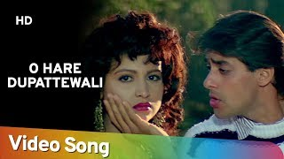 Download O Hare Duppatewali - Salman Khan - Chandni - Sanam Bewafa - Hindi Song Video