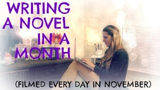 Download Writing a Novel in a Month || NaNoWriMo 2016 Video