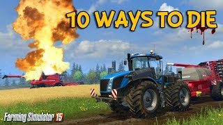 Download 10 ways to die in Farming Simulator 15 Video